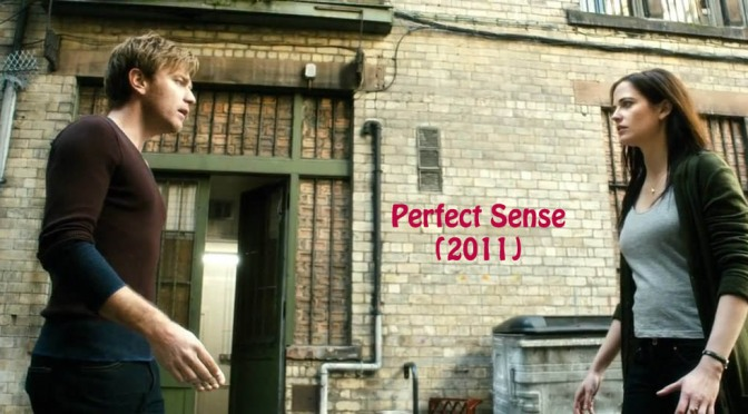 Perfect Sense (2011) – review