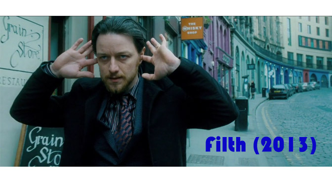 Filth (2013) – review